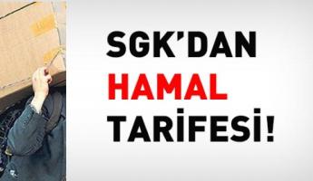 SGK'den 'hamal' tarifesi!